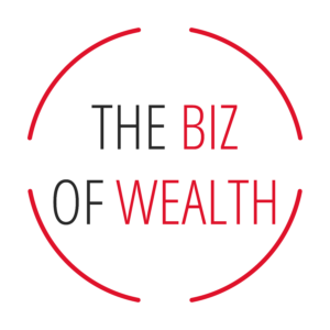 The biz of wealth